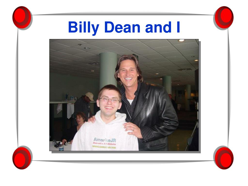 Billy Dean and I