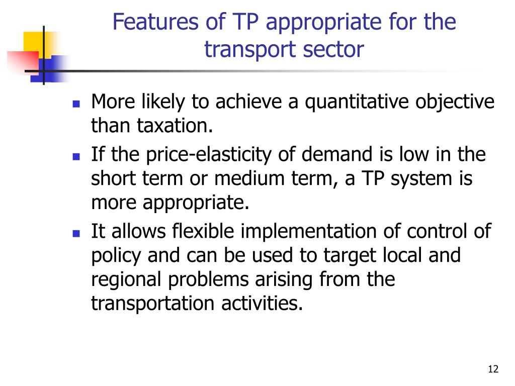 Features of TP appropriate for the transport sector