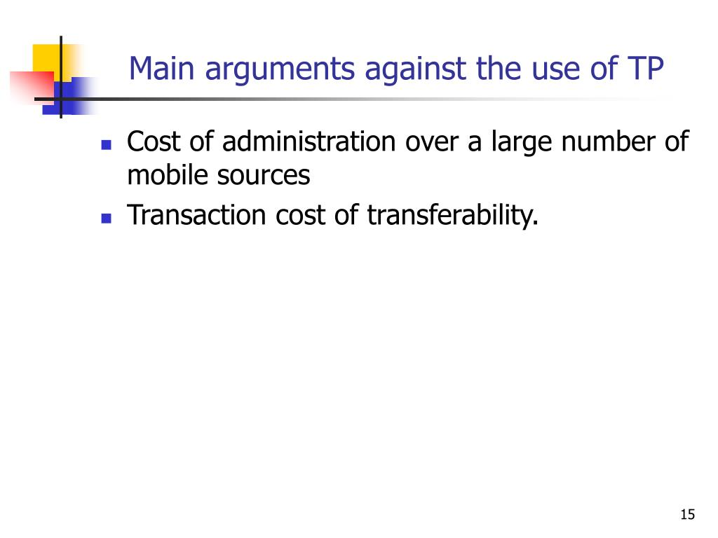 Main arguments against the use of TP