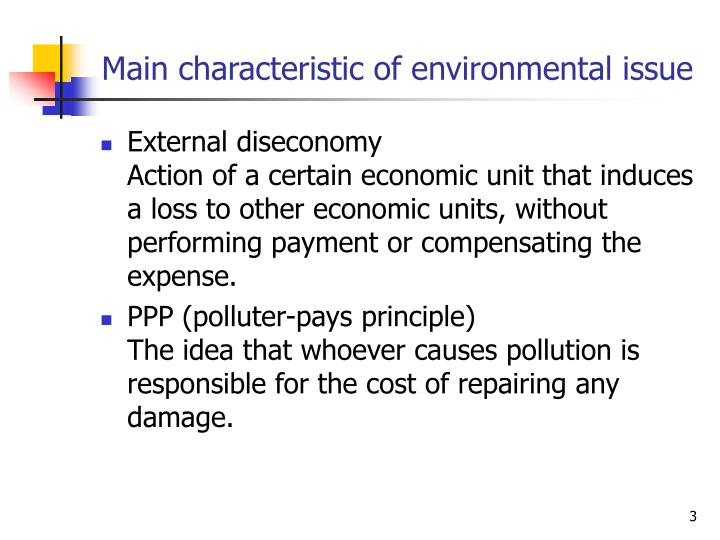 Main characteristic of environmental issue