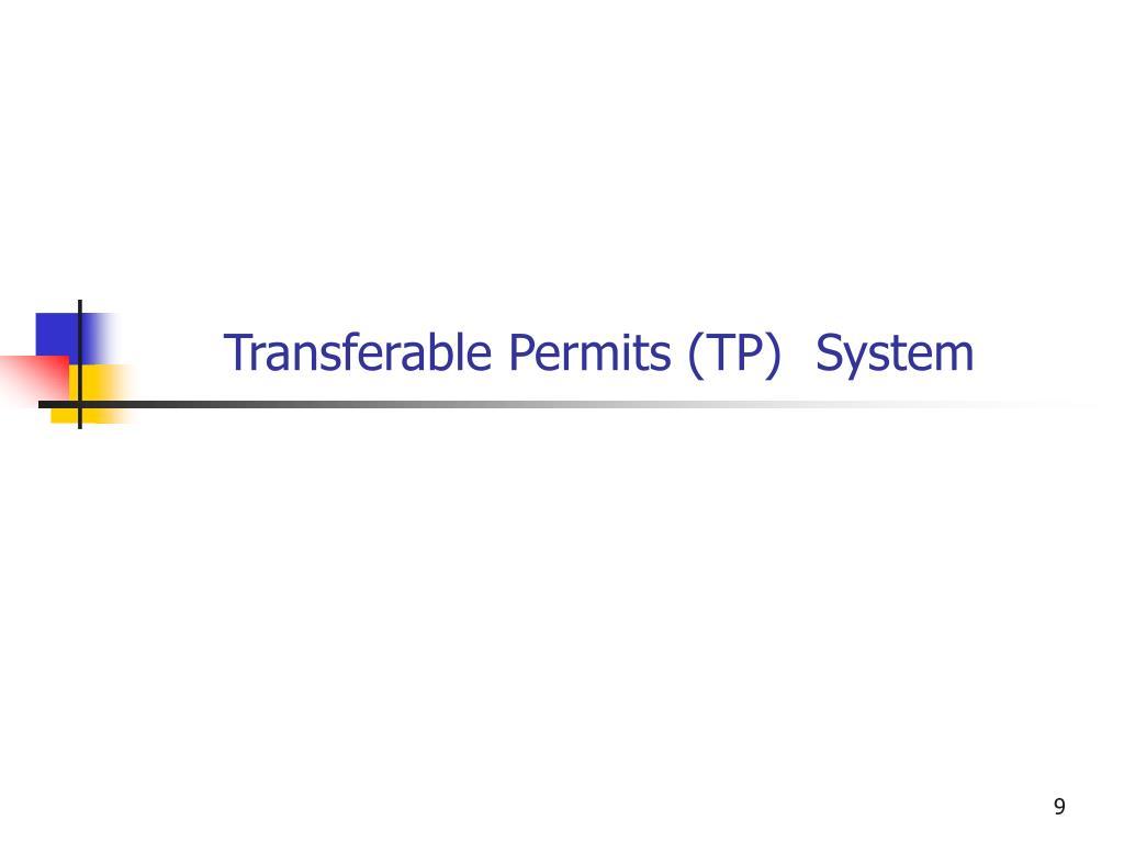 Transferable Permits (TP)