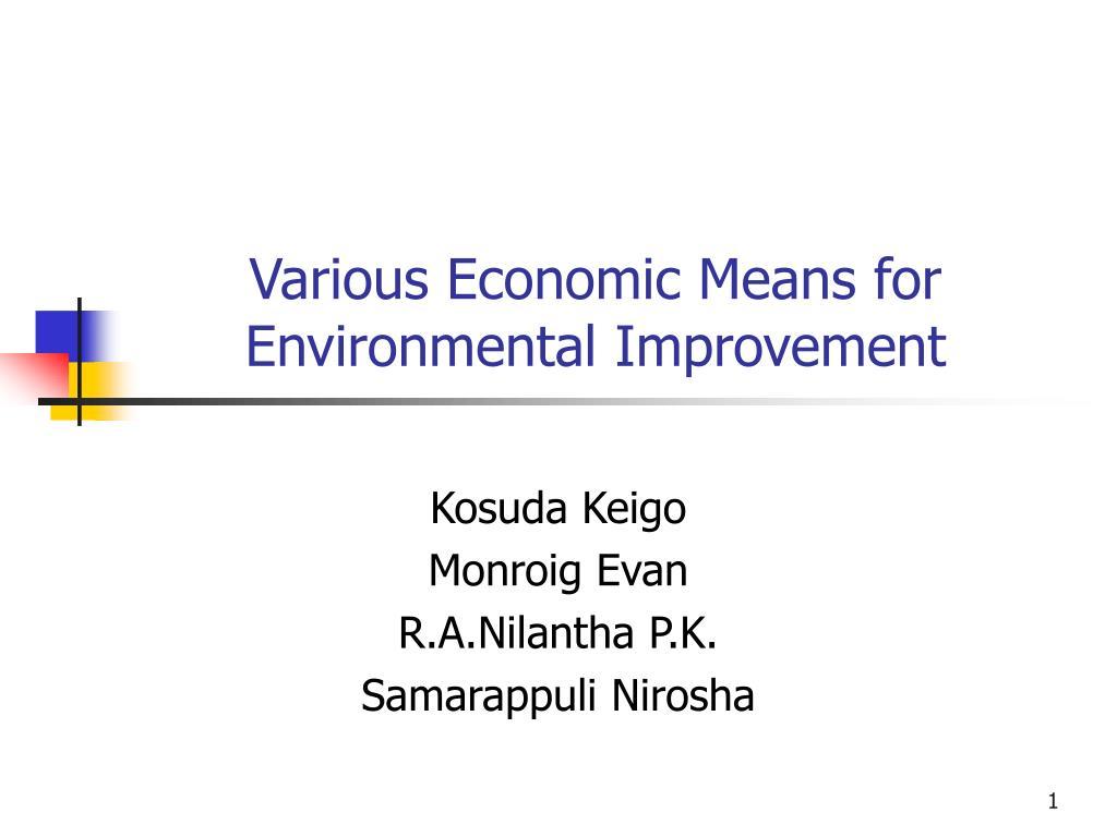 Various Economic Means for Environmental Improvement