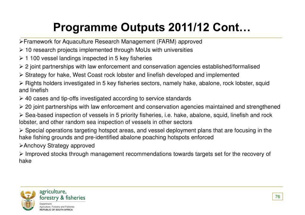 Programme Outputs 2011/12 Cont…