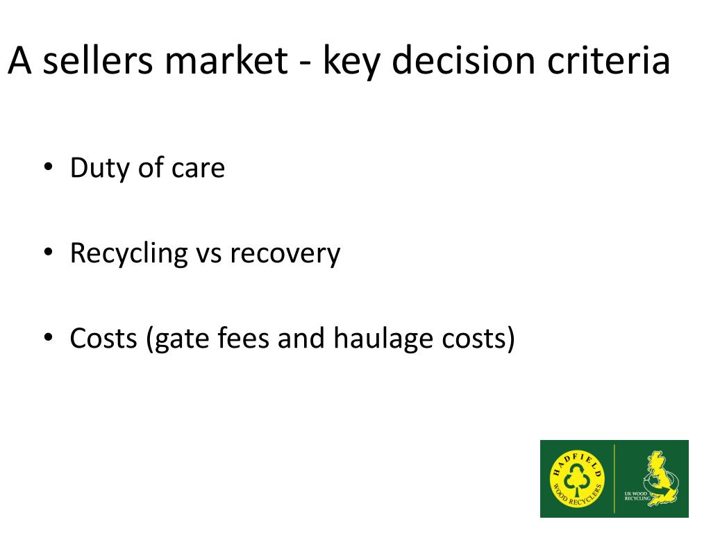 A sellers market - key decision criteria