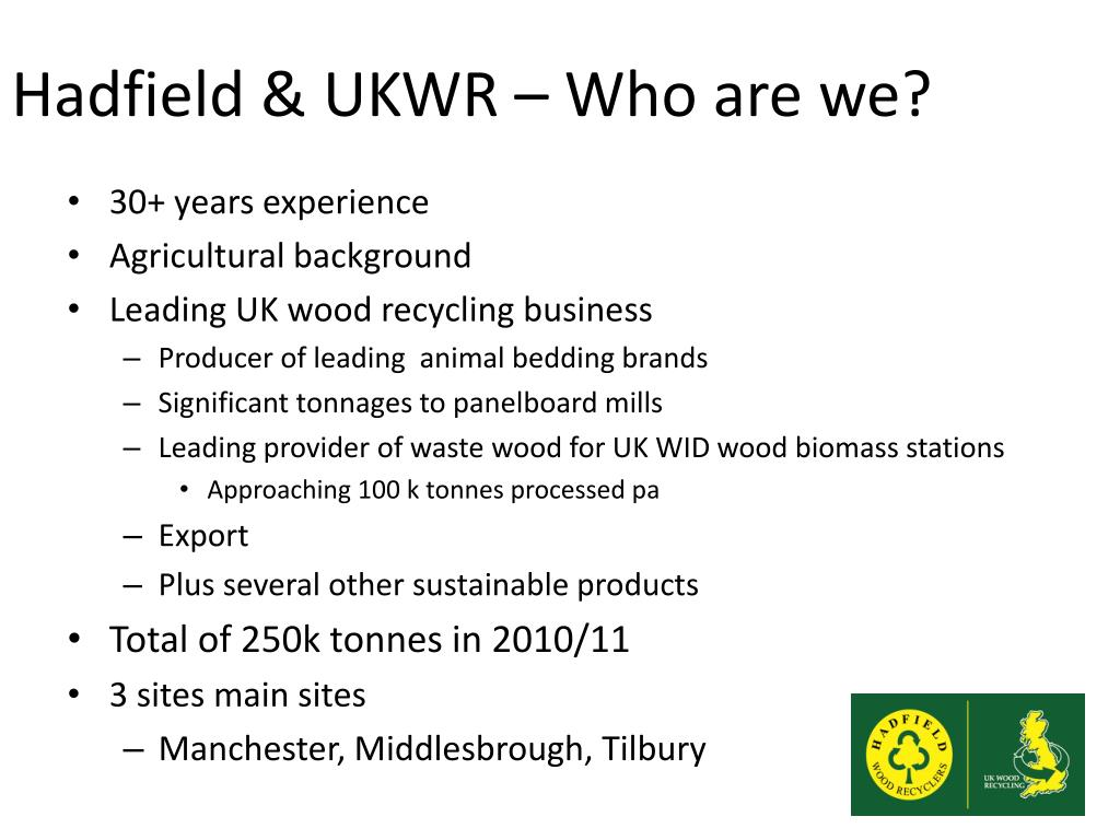 Hadfield & UKWR – Who are we?