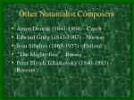 other nationalist composers