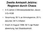 zweite amtszeit jelzins regieren durch chaos