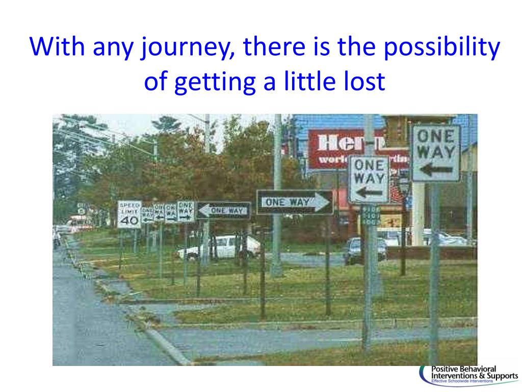 With any journey, there is the possibility of getting a little lost