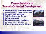 characteristics of transit oriented development