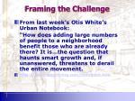 framing the challenge