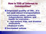 how is tod of interest to communities