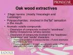 oak wood extractives