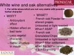 white wine and oak alternatives29