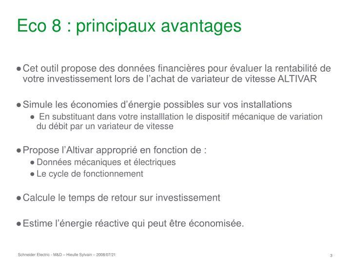 Eco 8 principaux avantages