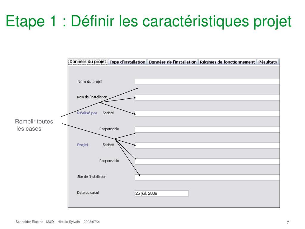 Etape 1 : Définir les caractéristiques projet