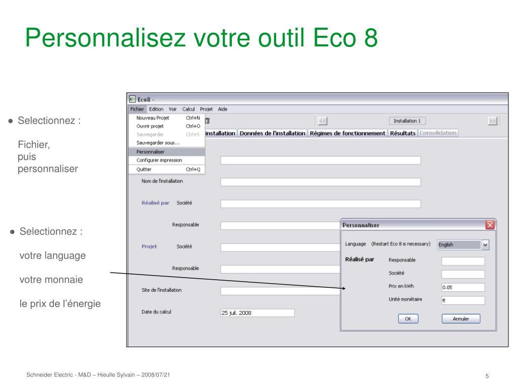 Personnalisez votre outil Eco 8