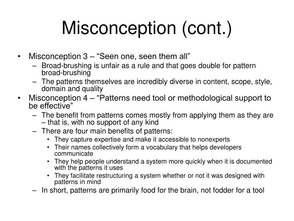 Misconception (cont.)