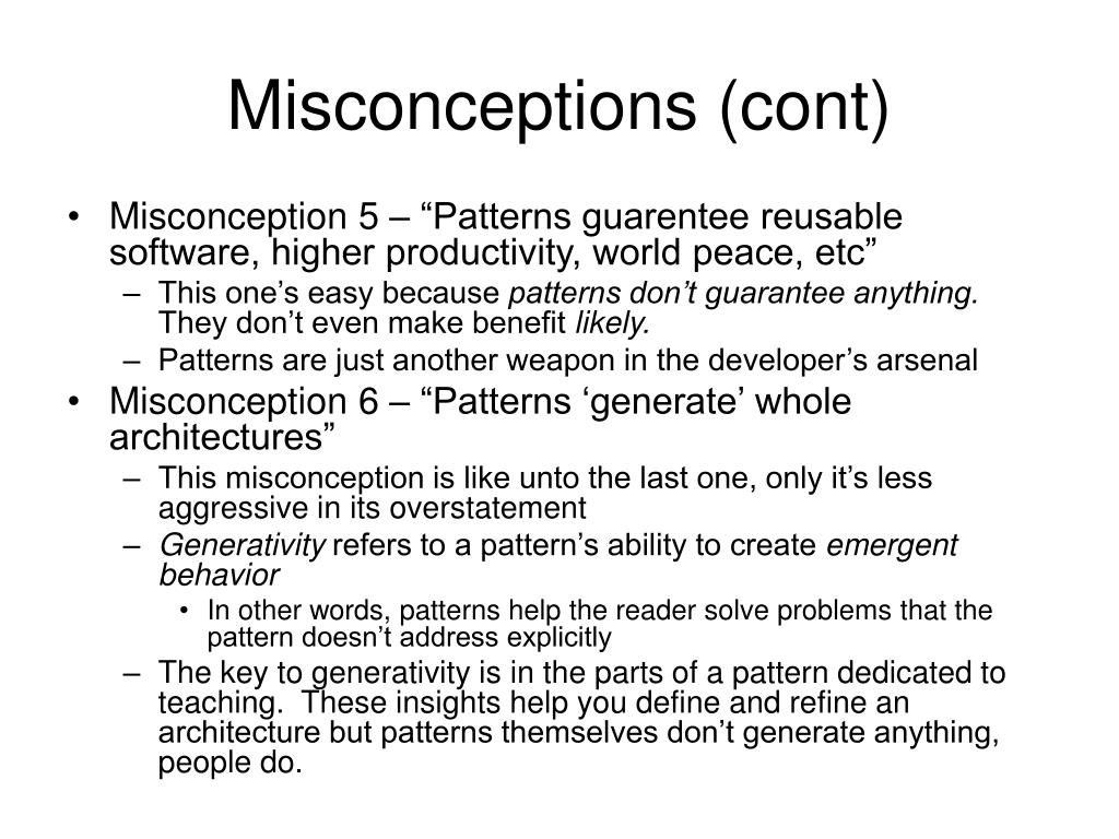 Misconceptions (cont)