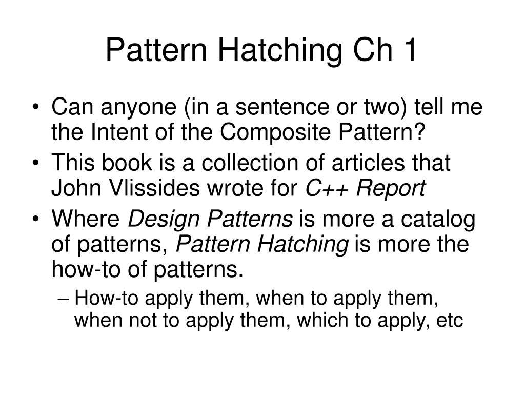 Pattern Hatching Ch 1