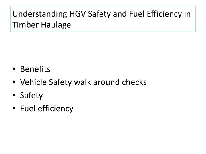 Understanding hgv safety and fuel efficiency in timber haulage