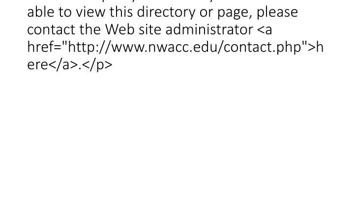 <p>If you believe you should be able to view this directory or page, please contact the Web site administrator
