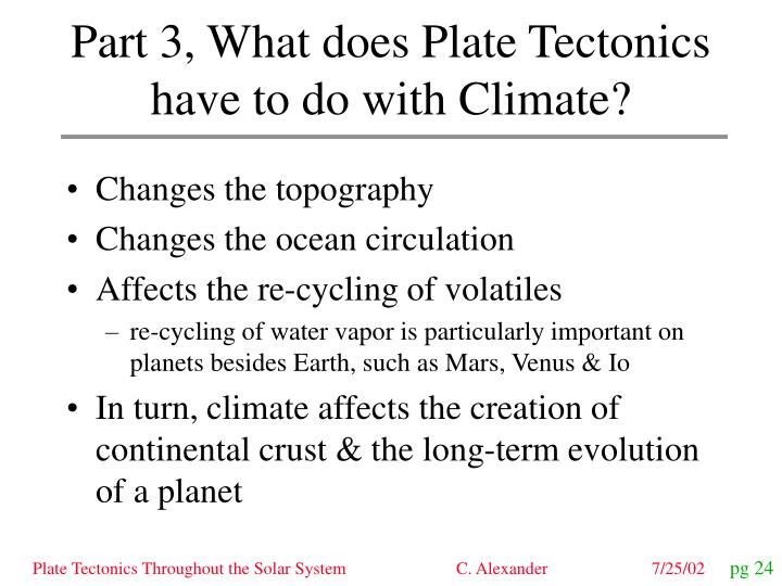 Part 3 what does plate tectonics have to do with climate