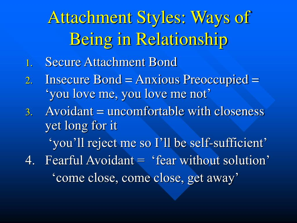 Attachment Styles: Ways of Being in Relationship