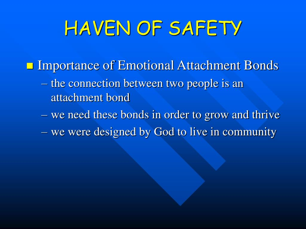 HAVEN OF SAFETY