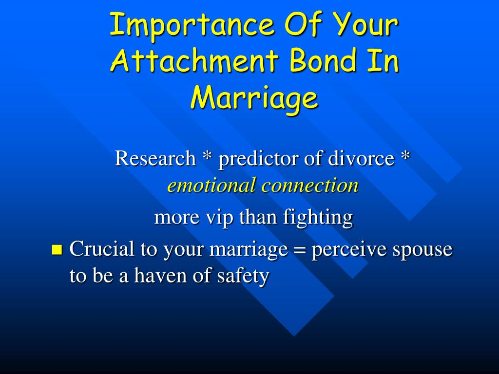 Importance Of Your Attachment Bond In Marriage