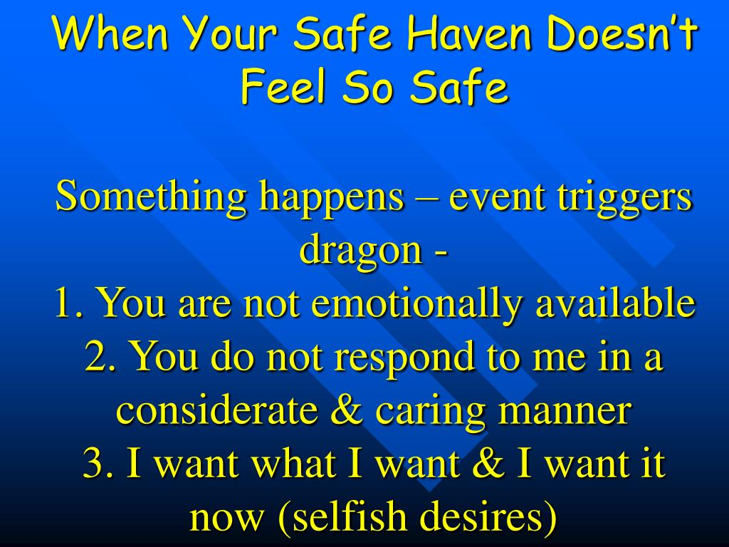 When Your Safe Haven Doesn't Feel So Safe