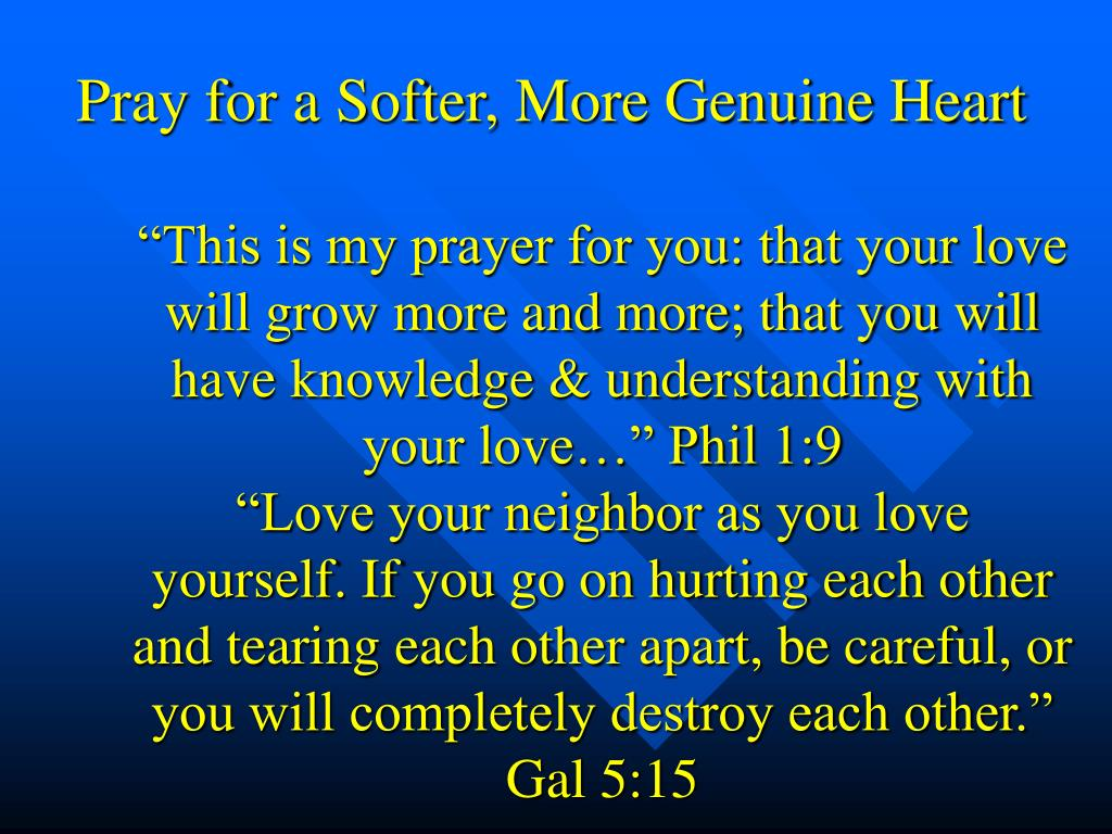 Pray for a Softer, More Genuine Heart