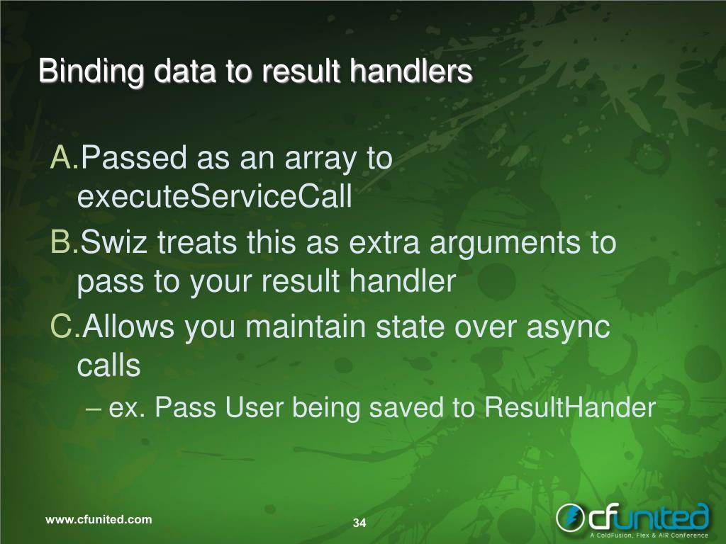 Binding data to result handlers