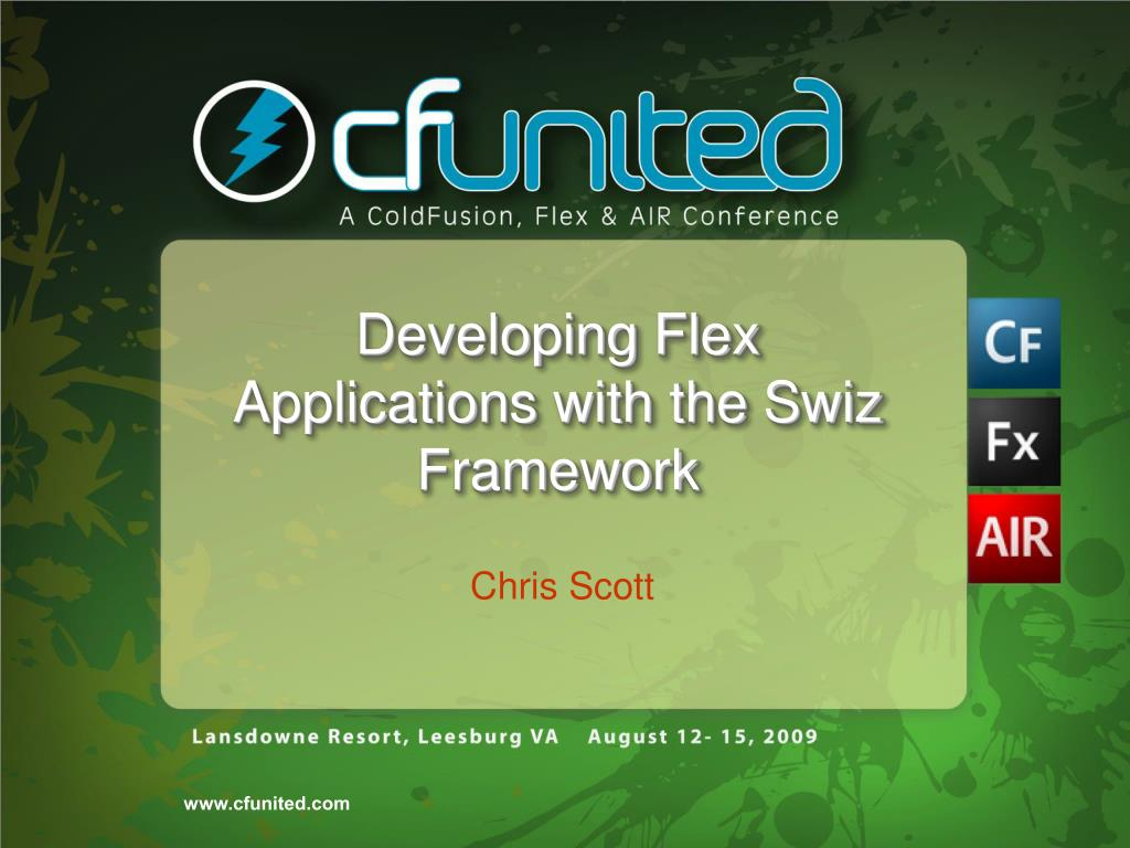 Developing Flex Applications with the Swiz Framework