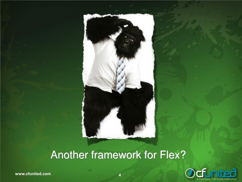 Another framework for Flex?