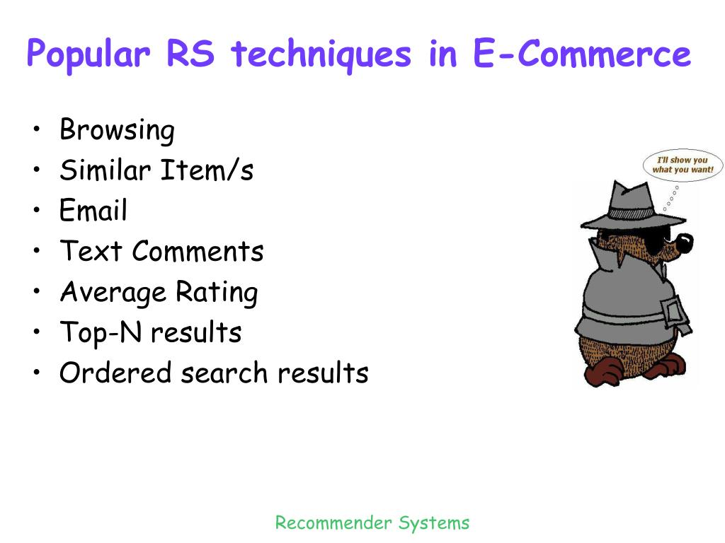 Popular RS techniques in E-Commerce