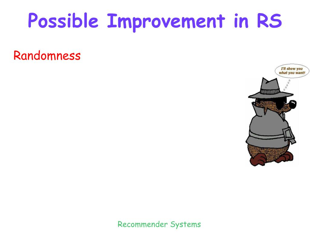 Possible Improvement in RS