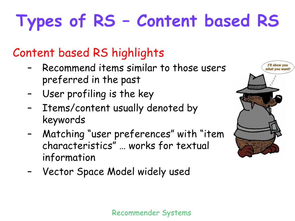 Types of RS – Content based RS