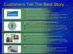 customers tell the best story