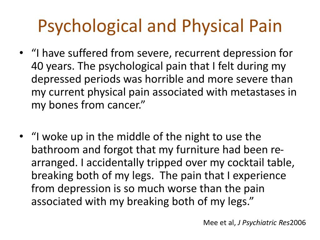 Psychological and Physical Pain