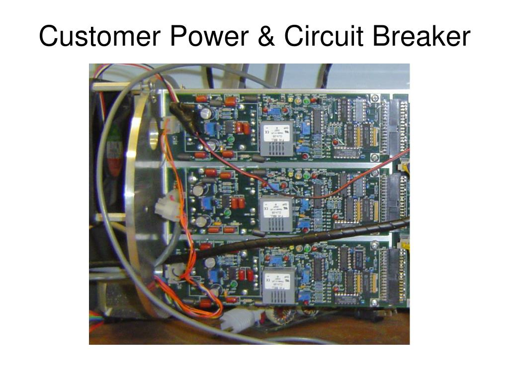 Customer Power & Circuit Breaker