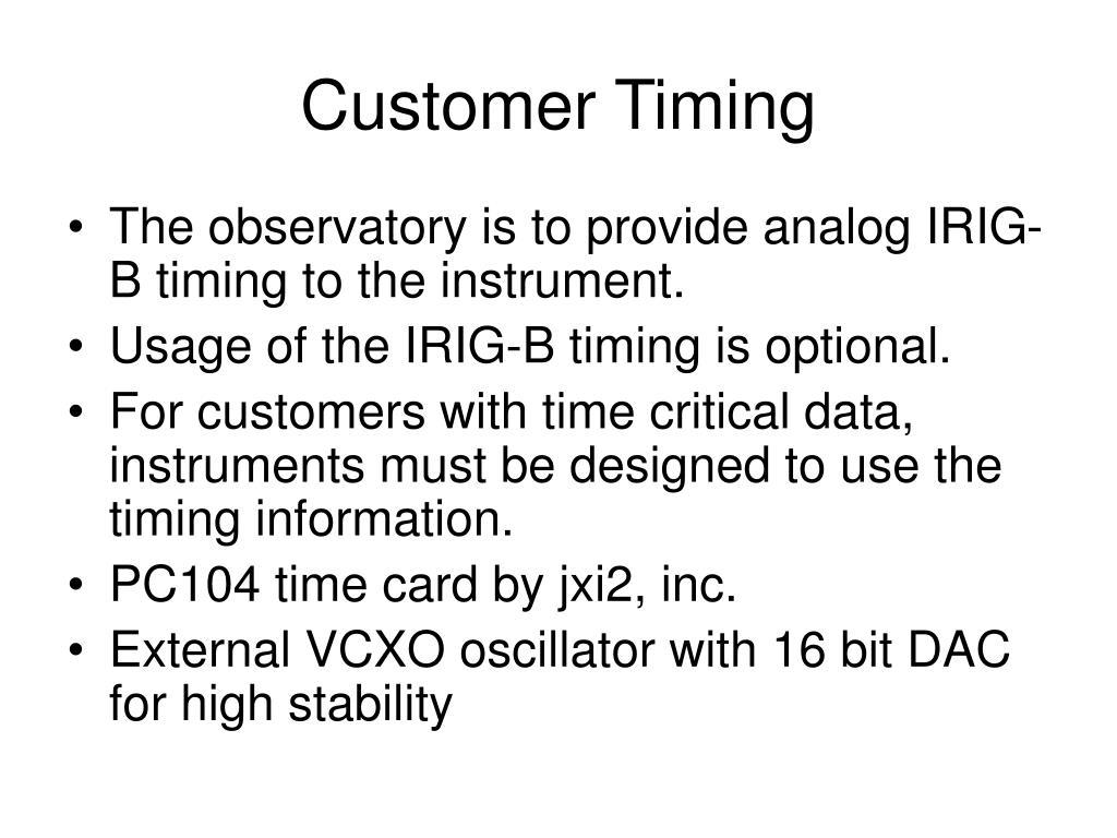 Customer Timing