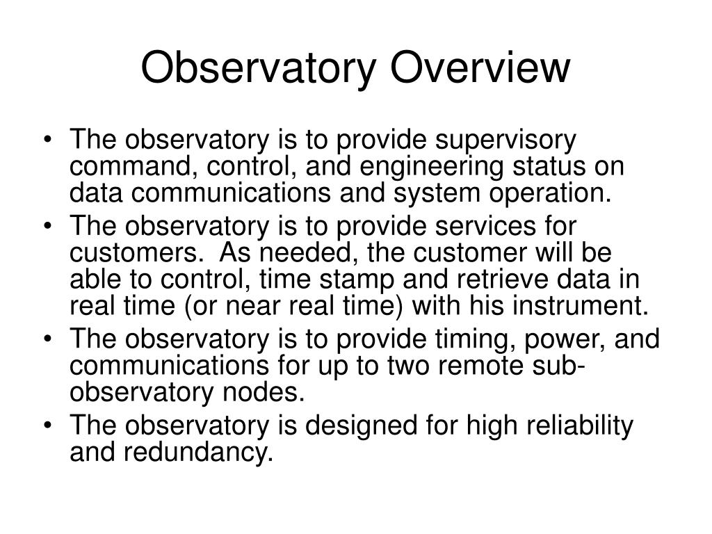 Observatory Overview