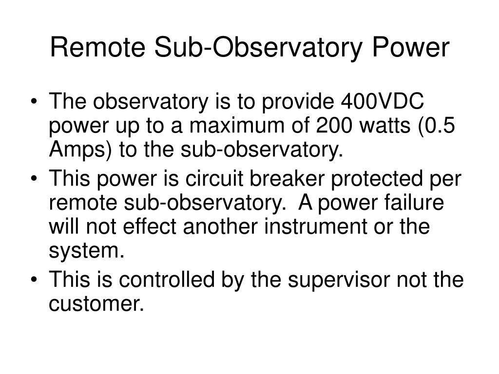 Remote Sub-Observatory Power