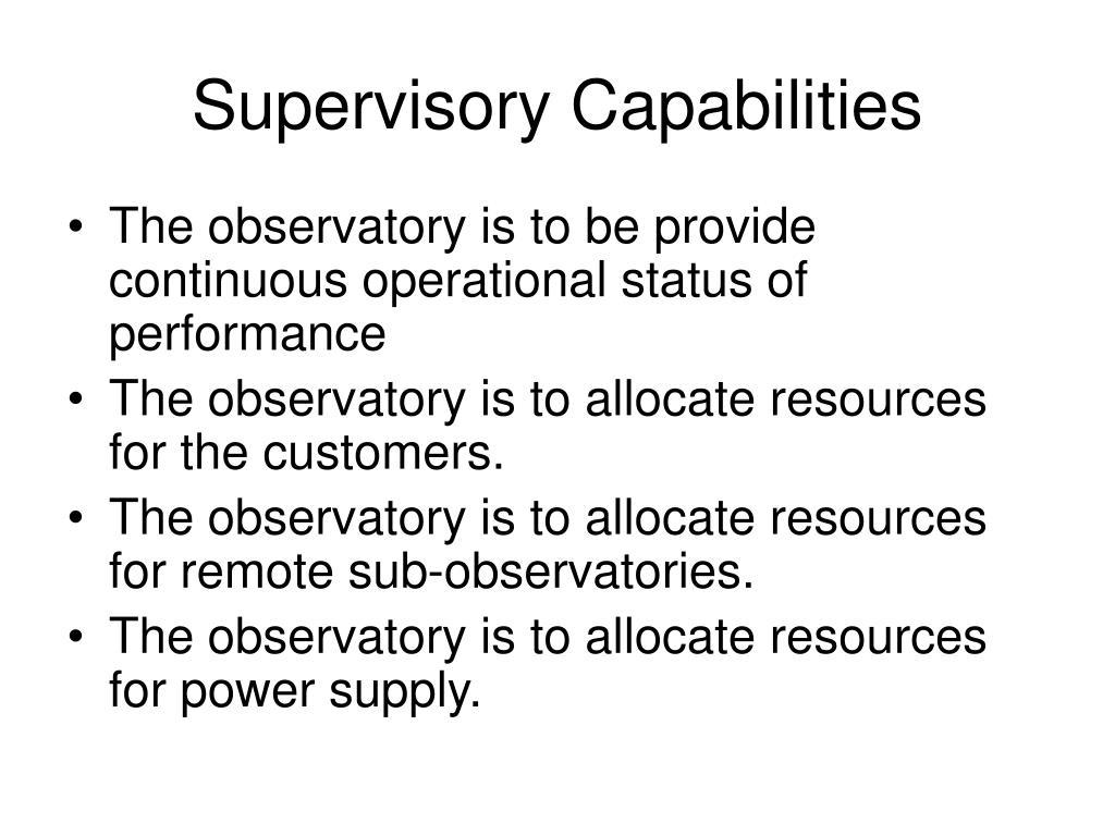 Supervisory Capabilities