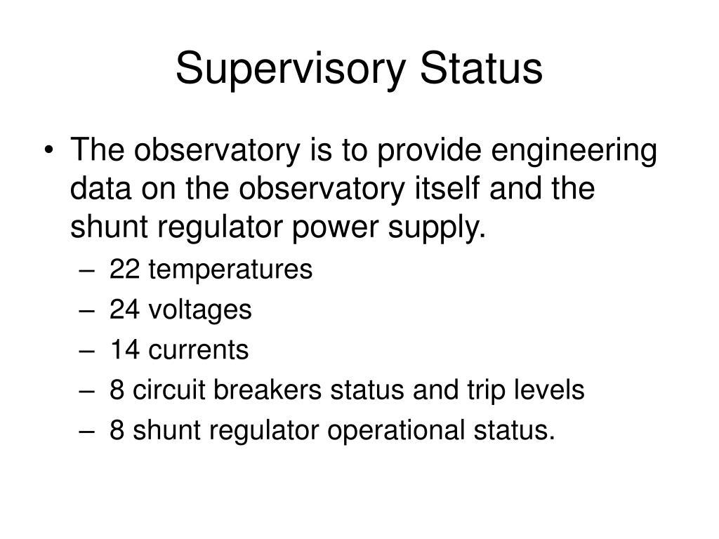 Supervisory Status