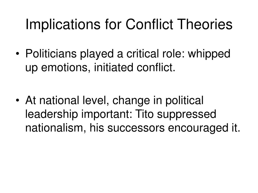 Implications for Conflict Theories