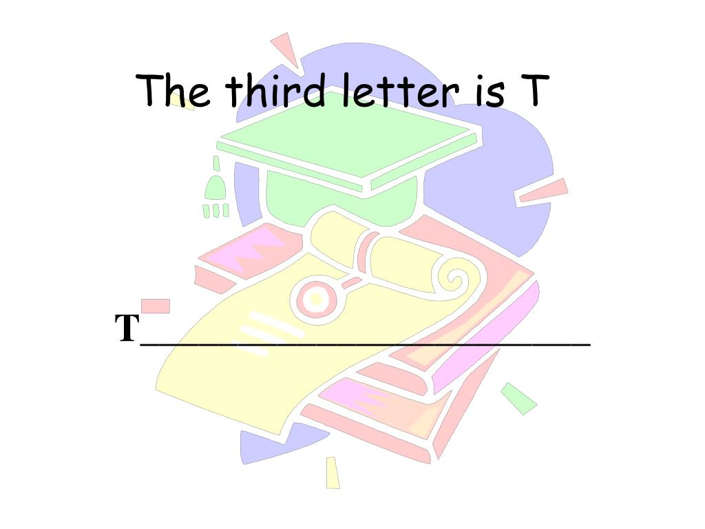 The third letter is T