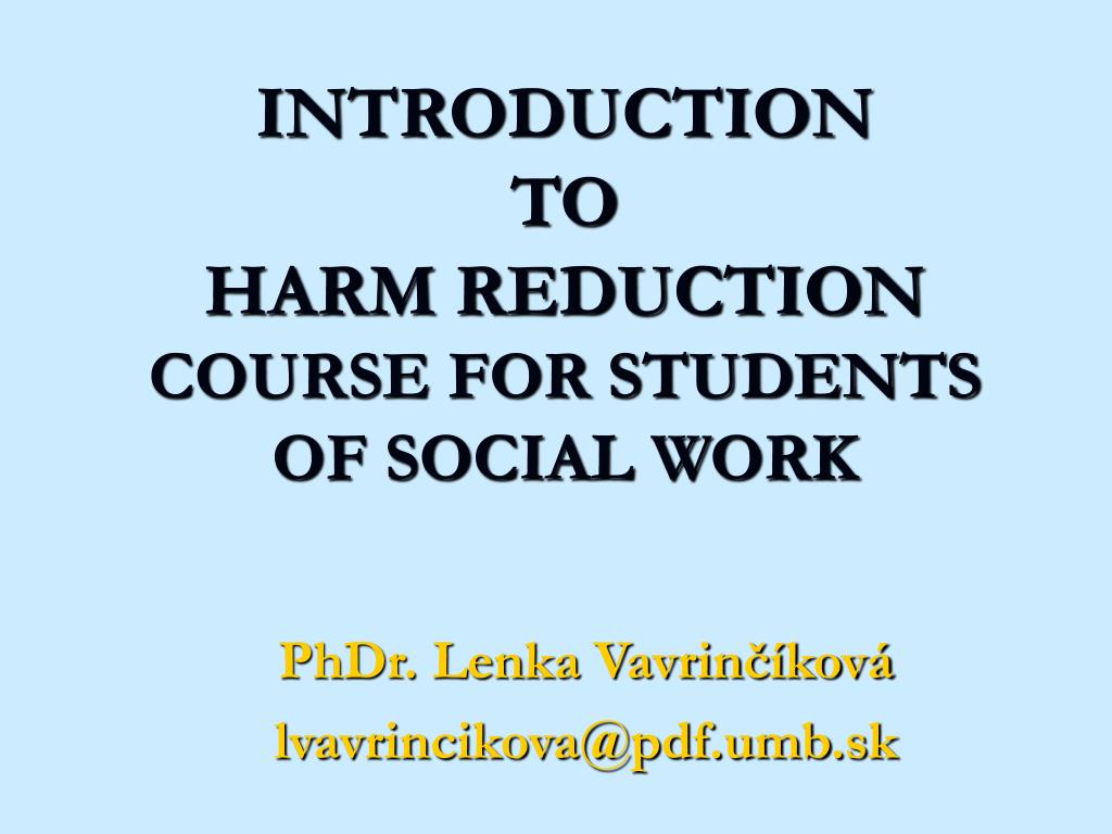 introduction to harm reduction course for students of social work