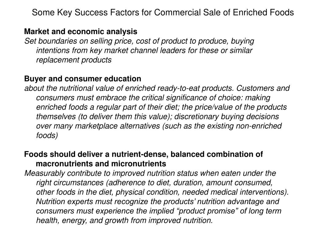Some Key Success Factors for Commercial Sale of Enriched Foods