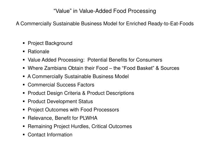 """Value"" in Value-Added Food Processing"